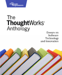 Cover Image For ThoughtWorks Anthology…