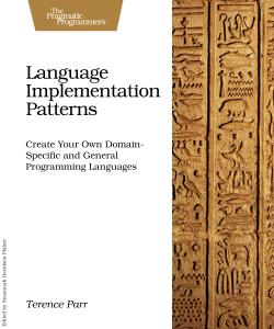 Cover image for Language Implementation Patterns