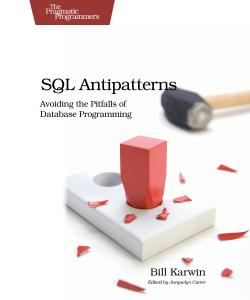 Cover Image For SQL Antipatterns...
