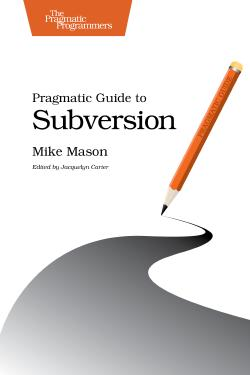 Cover Image For Pragmatic Guide to Subversion…