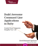 Cover Image For Build Awesome Command-Line Applications in Ruby...