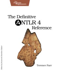 Cover Image For The Definitive ANTLR 4 Reference…
