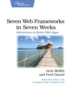 Cover Image For Seven Web Frameworks in Seven Weeks…