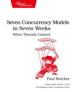 Cover Image For Seven Concurrency Models in Seven Weeks…