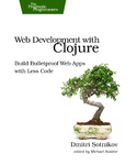 Cover Image For Web Development with Clojure…