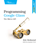 Cover Image For Programming Google Glass…