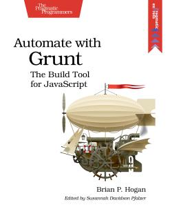 Cover Image For Automate with Grunt…