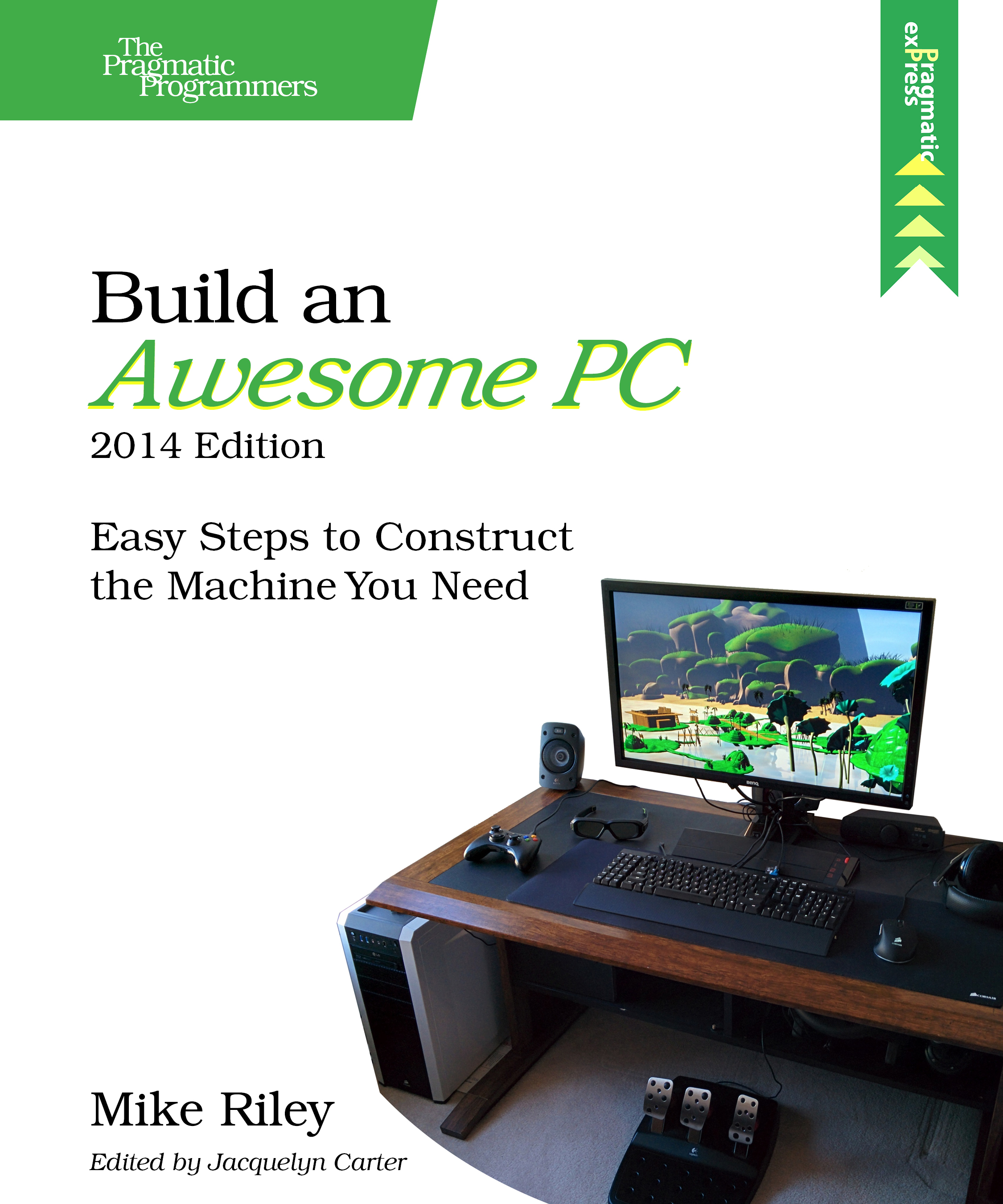 Cover image for Build an Awesome PC, 2014 Edition