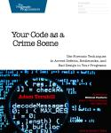 Cover Image For Your Code As a Crime Scene...