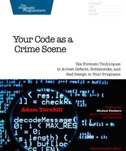 Cover Image For Your Code as a Crime Scene…