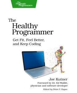Cover Image For The Healthy Programmer (audio book)...
