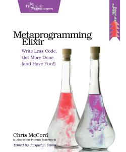 Cover Image For Metaprogramming Elixir…