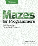 Cover Image For Mazes for Programmers…