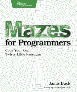 Cover Image For Mazes for Programmers...