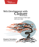Cover Image For Web Development with Clojure, Second Edition…