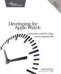 Cover Image For Developing for Apple Watch, Second Edition…