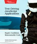 Cover Image For Test-Driving JavaScript Applications…