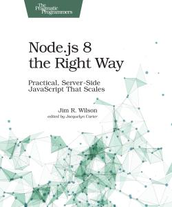 Cover image for Node.js 8 the Right Way