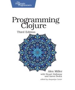 Cover image for Programming Clojure, Third Edition
