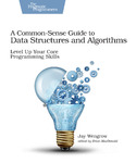 Cover Image For A Common-Sense Guide to Data Structures and Algorithms…