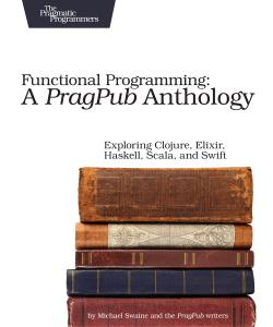 Cover image for Functional Programming: A PragPub Anthology