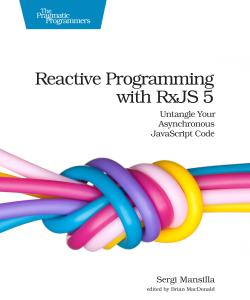 Cover image for Reactive Programming with RxJS 5
