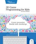 Cover Image For 3D Game Programming for Kids, Second Edition…