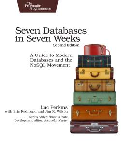 Cover image for Seven Databases in Seven Weeks, Second Edition