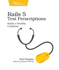 Cover image for Rails 5 Test Prescriptions