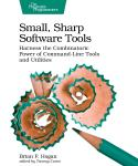 Cover Image For Small, Sharp, Software Tools…