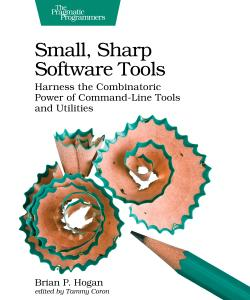 Cover image for Small, Sharp Software Tools