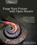 Cover Image For Forge Your Future with Open Source…