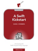 Cover Image For A Swift Kickstart, Second Edition…