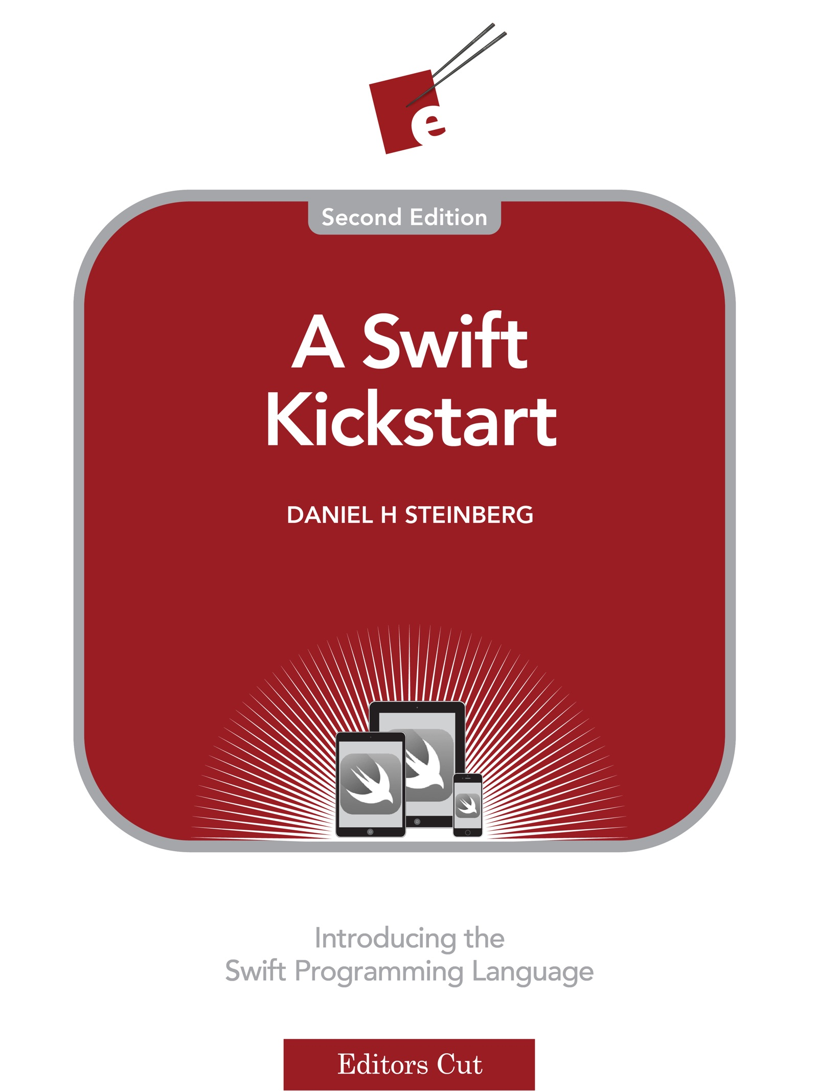 Cover image for A Swift Kickstart, Second Edition