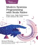 Cover Image For Modern Systems Programming with Scala Native…