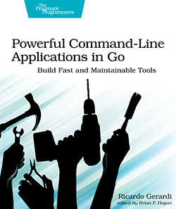 Cover image for Powerful Command-Line Applications in Go