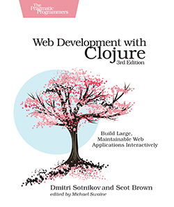 Cover image for Web Development with Clojure, Third Edition