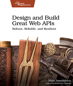 Cover image for Design and Build Great Web APIs