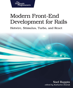 Cover image for Modern Front-End Development for Rails