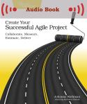 Cover Image For Create Your Successful Agile Project…