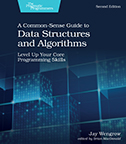 Cover Image For A Common-Sense Guide to Data Structures and Algorithms, Second Edition…