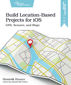 Cover image for Build Location-Based Projects for iOS