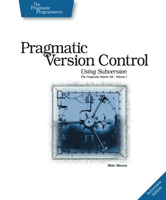 Cover image for Pragmatic Version Control using Subversion