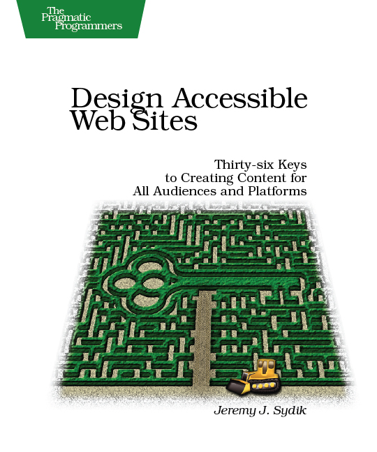 Cover Image For Design Accessible Web Sites...